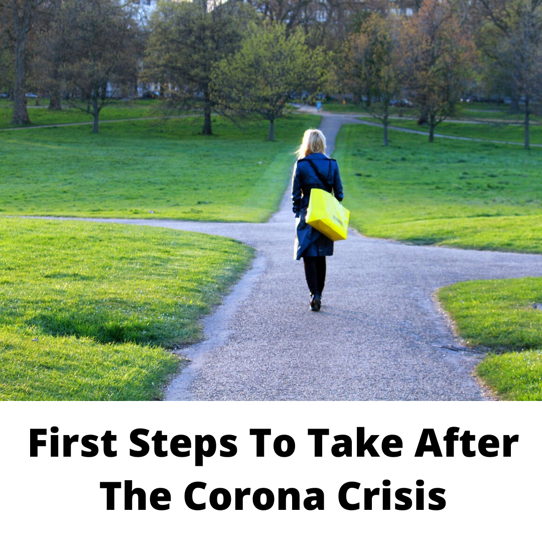 First Steps to Take After the Coronavirus