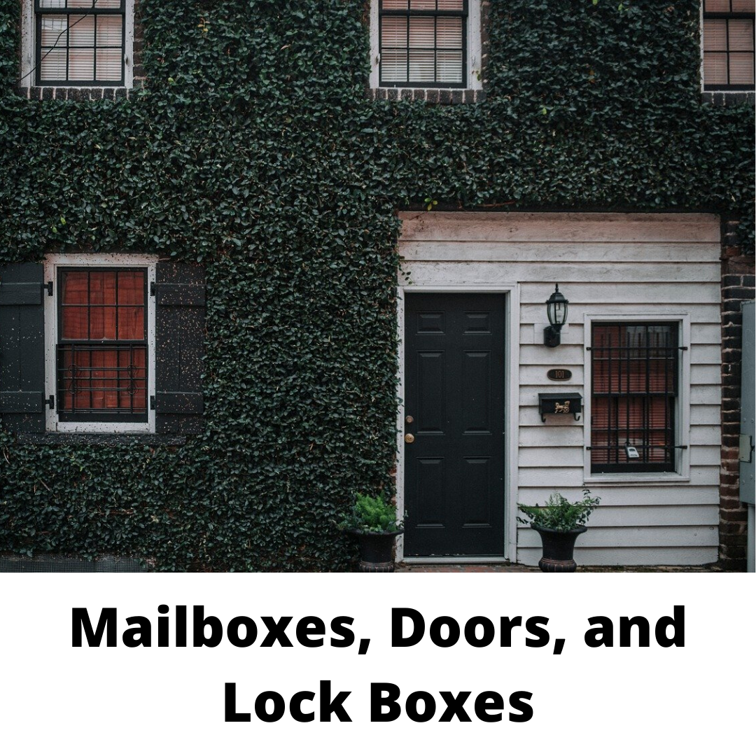 Mailboxes, Doors and Lock Boxes
