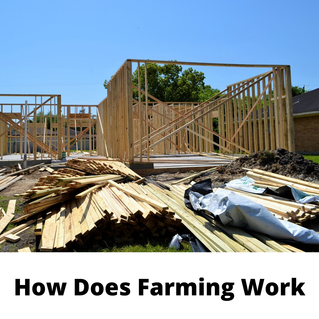 How Does Farming Work