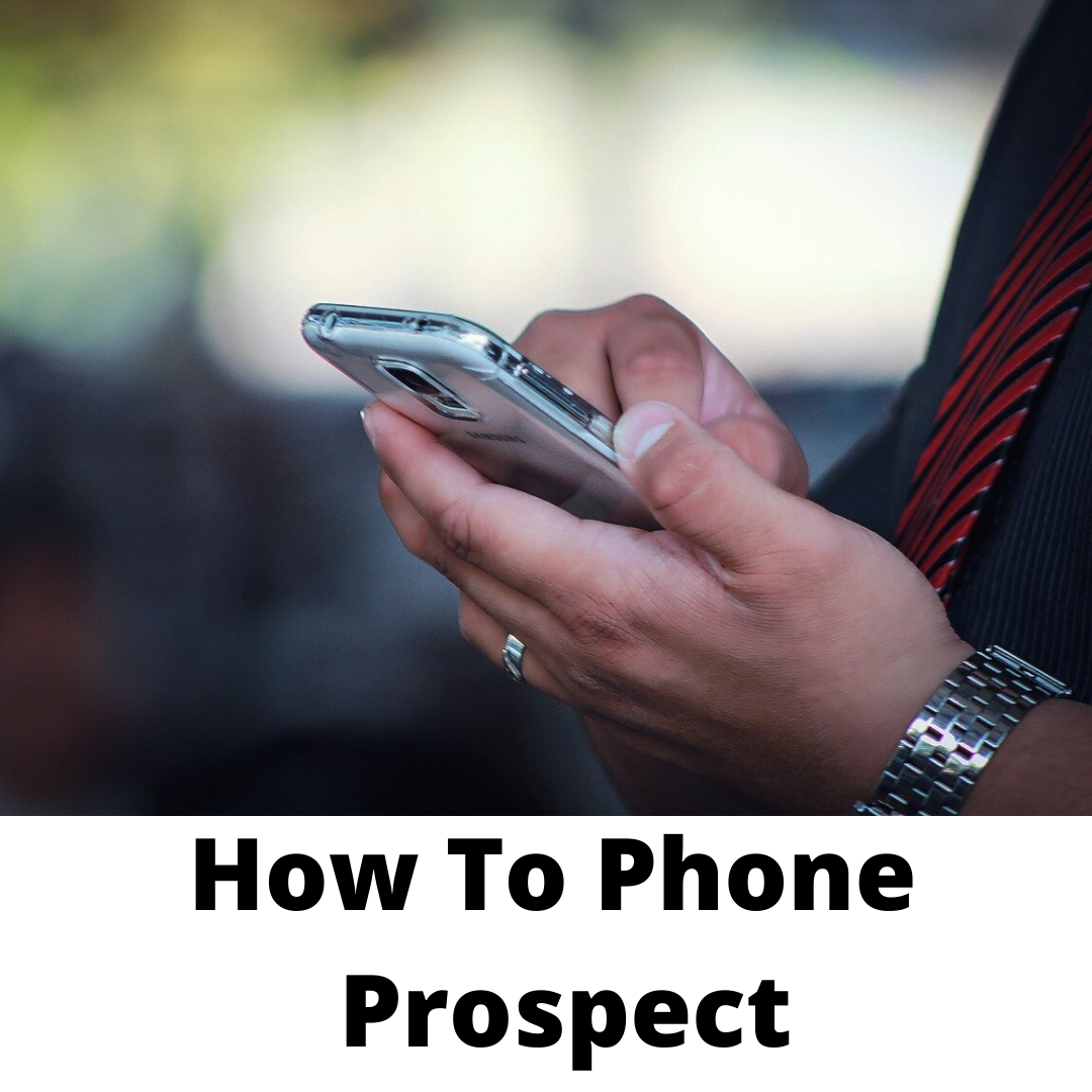 How to Phone Prospect