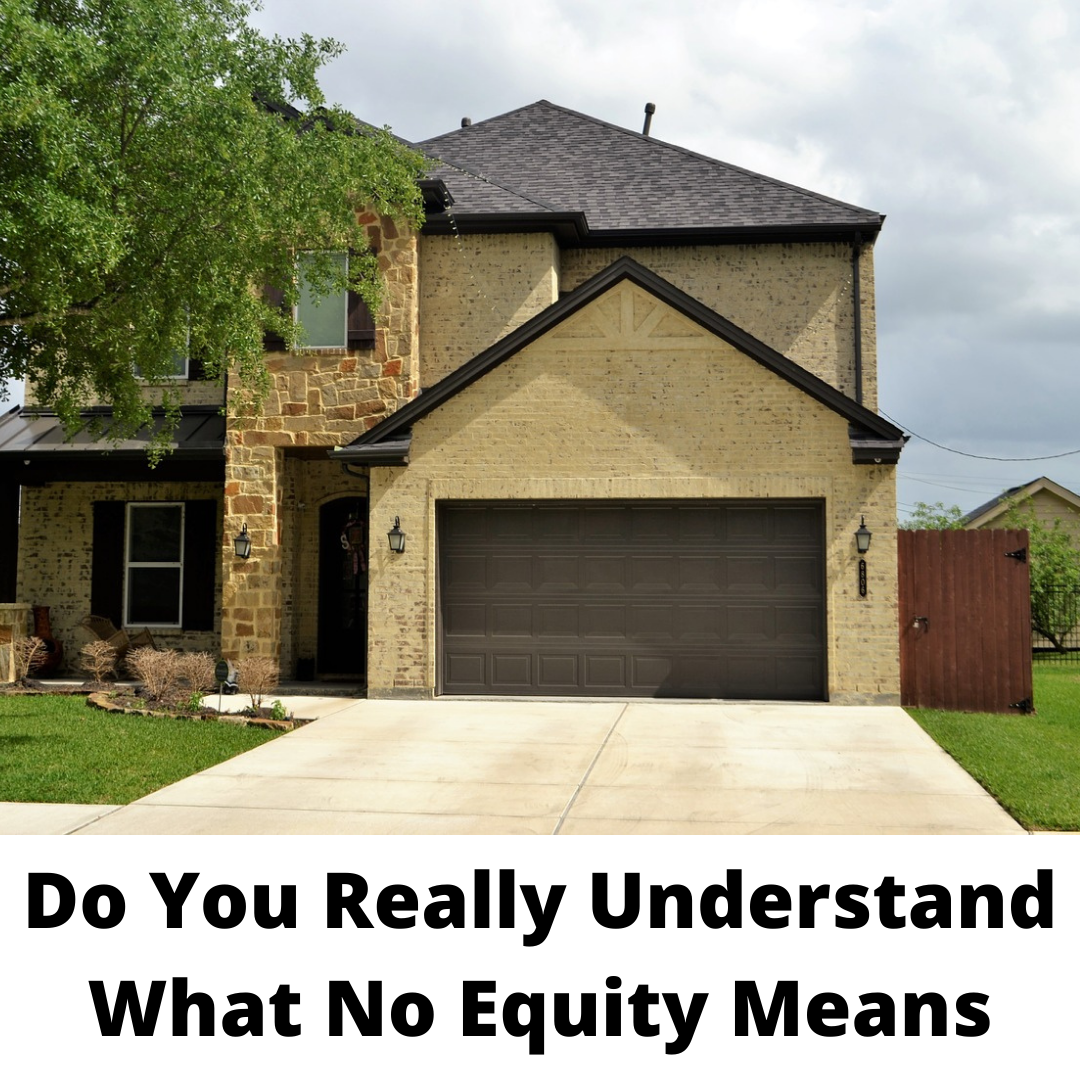 Do You Really Understand What No Equity Means