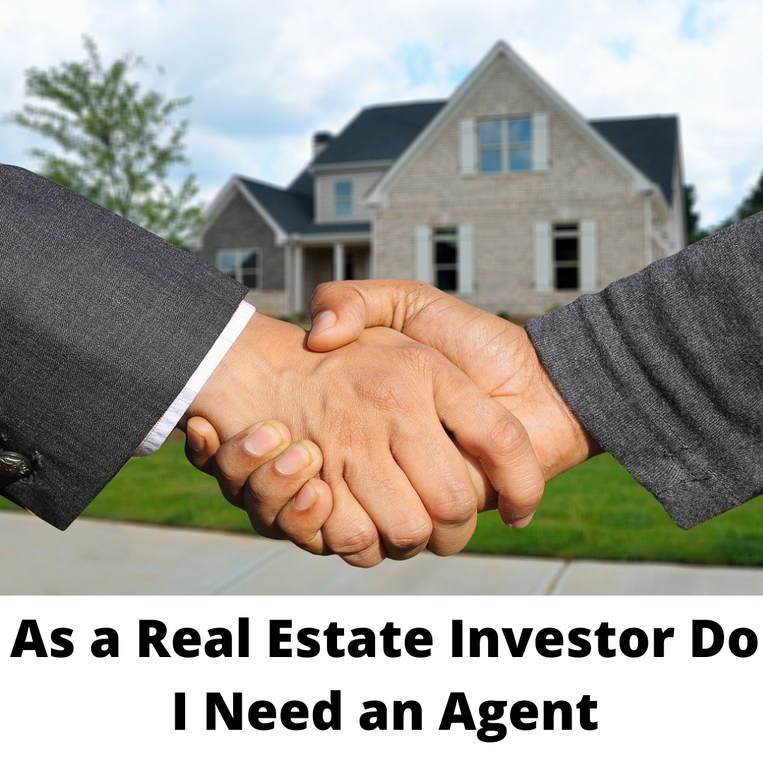 As a real estate agent, do I need an agent?