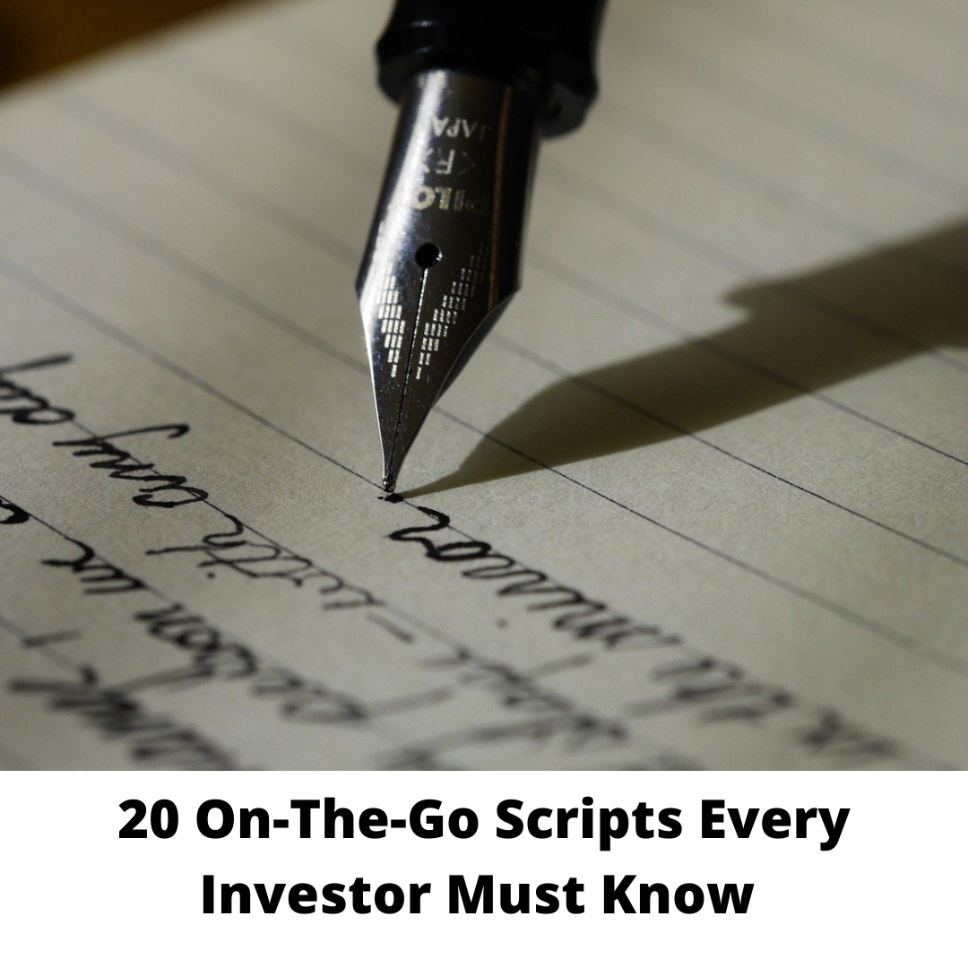 20 On-The-Go Scripts Every Investor Must Know
